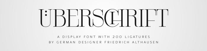 Uberschrift –eine Display-Schrift mit 200 Ligaturen