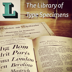 Library of Type Specimens