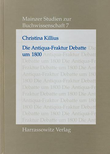 Die Antiqua-Fraktur Debatte um 1800