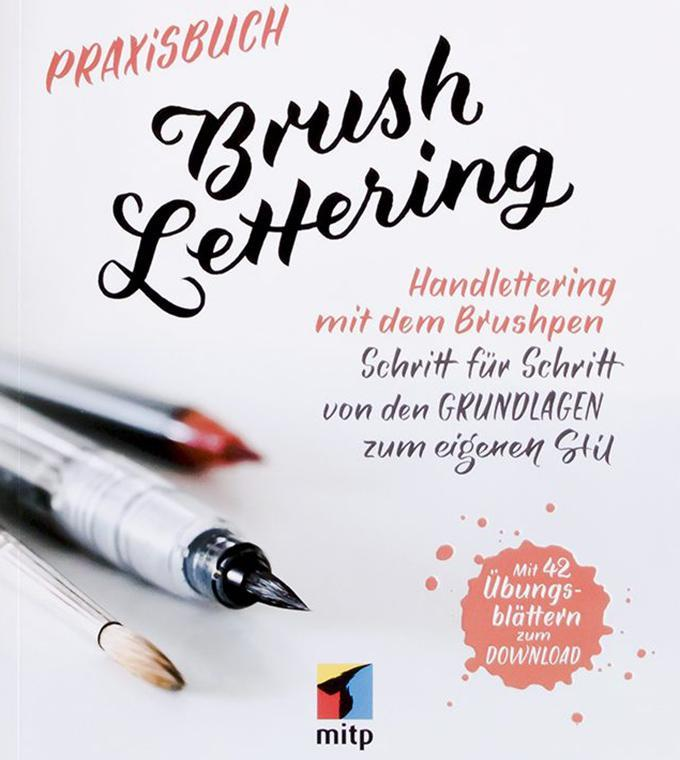 Buchvorstellung: Praxisbuch Brush Lettering