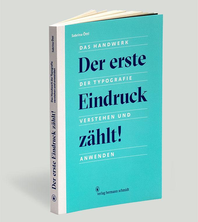 Buchvorstellung: Der erste Eindruck zählt! Das Handwerk der Typografie verstehen und anwenden