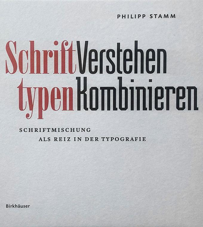 Buchvorstellung: Schrifttypen, Verstehen Kombinieren